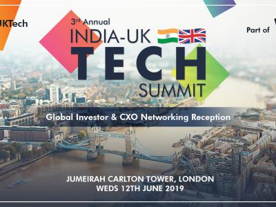 3rd Annual India-UK Tech Summit, followed by Global Investor & CXO Networking Reception
